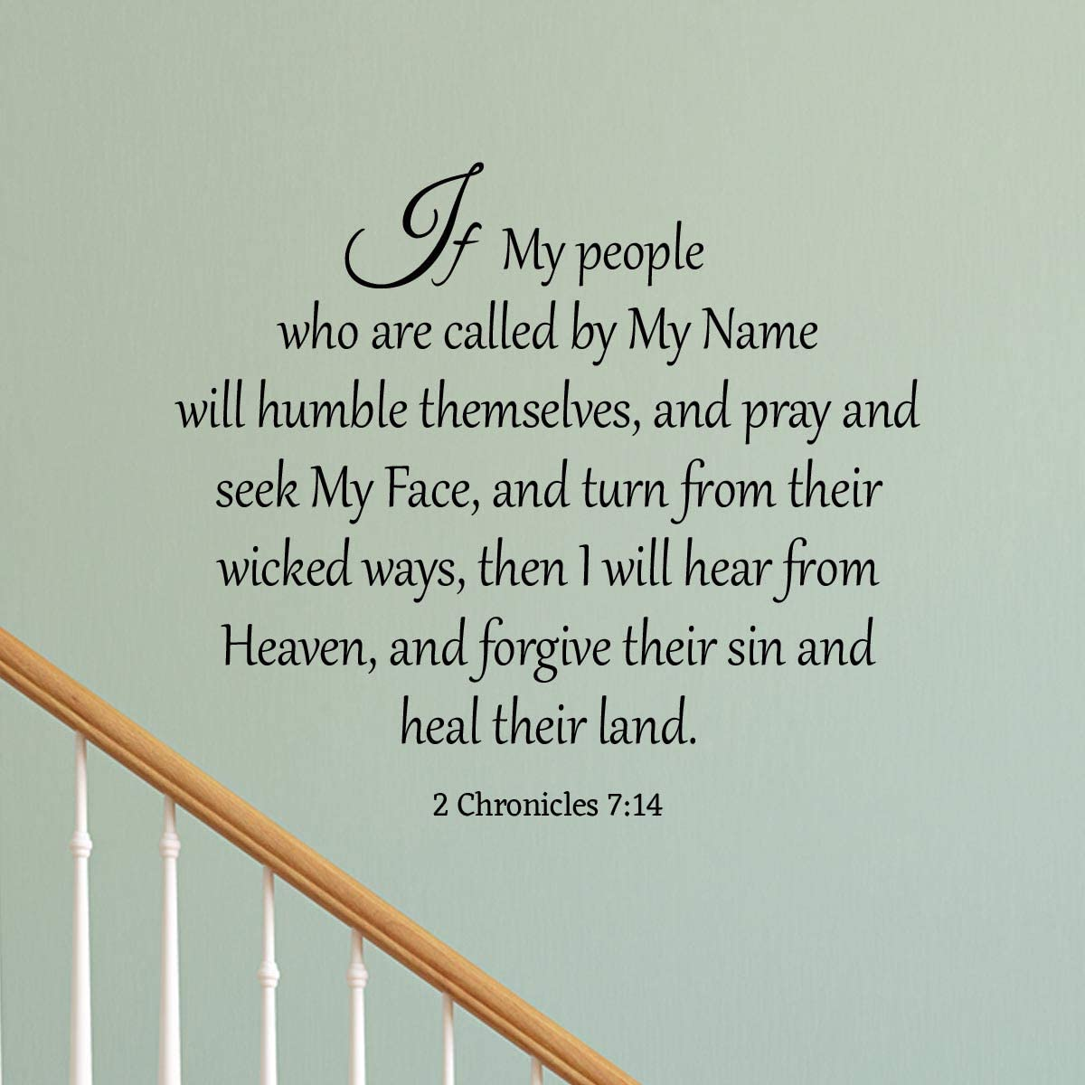 VWAQ If My People Who are Called by My Name 2 Chronicles 7 14 Wall Decal