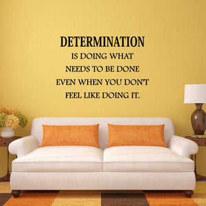 VWAQ Determination Wall Decal is Doing What Needs to be Done Quote Home and Office Wall Decor