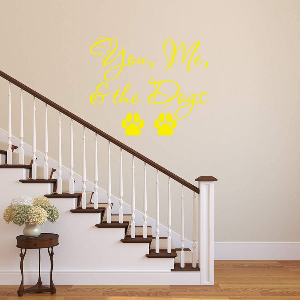 VWAQ You Me and The Dogs Wall Decal - Pet Quotes Wall Decor Puppy Vinyl Sticker Lettering