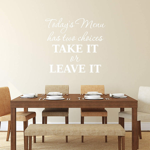 VWAQ Today's Menu Has Two Options Take it or Leave it Wall Decal Funny Kitchen Quotes Cooking Sticker Dining Room Decor