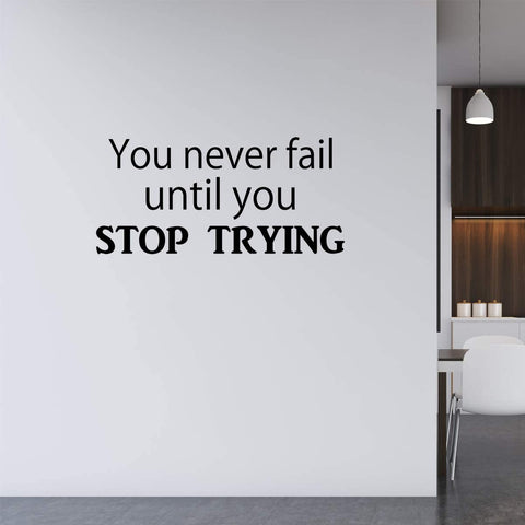VWAQ You Never Fail Until You Stop Trying Wall Decal Motivational Quotes Vinyl Wall Art