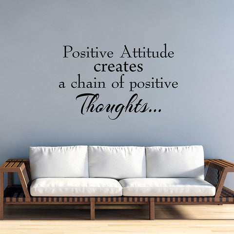 VWAQ Positive Attitude Creates a Chain of Positive Thought Vinyl Wall Decal Uplifting Positivity Quotes
