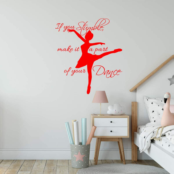 VWAQ If You Stumble Make it a Part of Your Dance Wall Decal Girls Room Dance Studio Quotes Vinyl Sayings Ballerina Decor