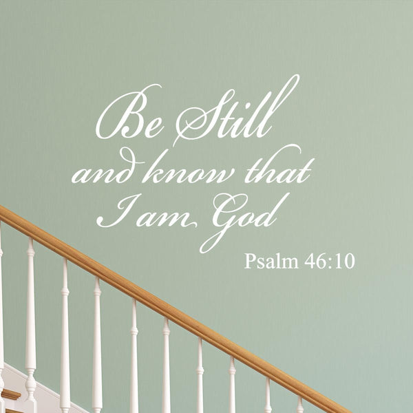 VWAQ Be Still and Know that I am God Psalm 46:10 Wall Decal (White) - VWAQ Vinyl Wall Art Quotes and Prints