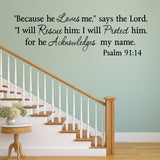 "VWAQ Psalm 91 14"" Because He Loves Me Says The Lord - Religious Scripture, Love Home Decor - Christian Quotes Wall Art - VWAQ Vinyl Wall Art Quotes and Prints"