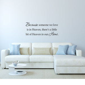 VWAQ Because Someone We Love Is In Heaven Vinyl Wall Quotes Decal - VWAQ Vinyl Wall Art Quotes and Prints