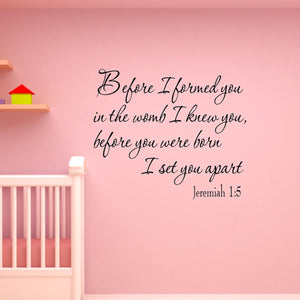 VWAQ Before I Formed you in the Womb Jeremiah 1:5 Wall Quotes Decal - VWAQ Vinyl Wall Art Quotes and Prints