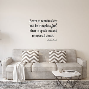 VWAQ Better to Remain Silent Abraham Lincoln Wall Quotes Decal - VWAQ Vinyl Wall Art Quotes and Prints