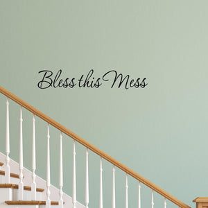 VWAQ Bless This Mess Home Decor Wall Quotes Decal - VWAQ Vinyl Wall Art Quotes and Prints