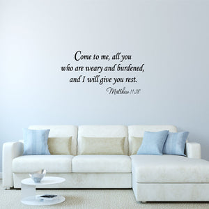 VWAQ Come to Me All You Who Are Weary and Burdened Bible Wall Decal - VWAQ Vinyl Wall Art Quotes and Prints