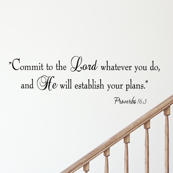 VWAQ Proverbs 16:3 Commit To The Lord Whatever You Wall Quotes Decal - VWAQ Vinyl Wall Art Quotes and Prints