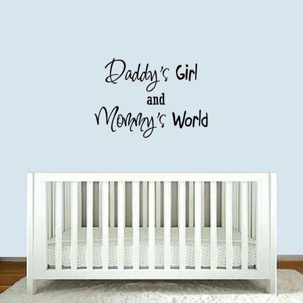 VWAQ Daddy's Girl and Mommy's World Nursery Vinyl Wall Art Decal - VWAQ Vinyl Wall Art Quotes and Prints