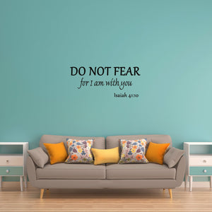 VWAQ Do Not Fear for I am with You Isaiah 41:10 Bible Wall Quotes Decal - VWAQ Vinyl Wall Art Quotes and Prints