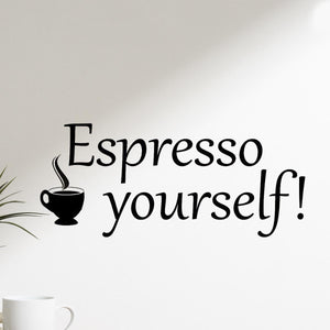 VWAQ Espresso Yourself Coffee Vinyl Wall Quotes Decal - VWAQ Vinyl Wall Art Quotes and Prints