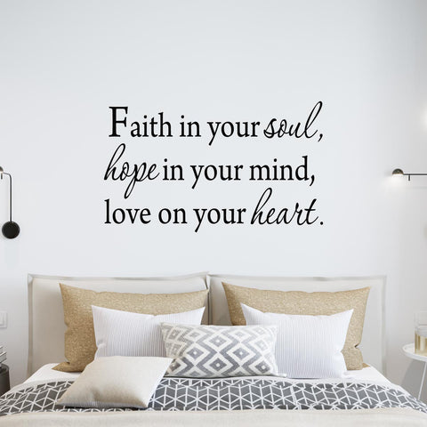 VWAQ Faith In Your Soul Hope In Your Mind Love On Your Heart Wall Quotes Decal - VWAQ Vinyl Wall Art Quotes and Prints