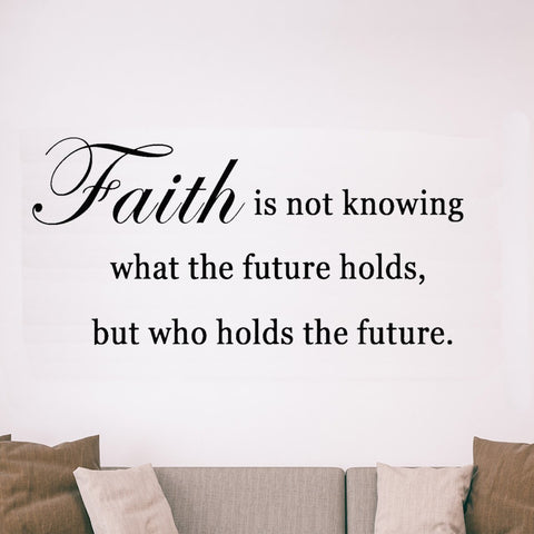 VWAQ Faith is Not Knowing What the Future Holds Faith Quotes Wall Decal - VWAQ Vinyl Wall Art Quotes and Prints