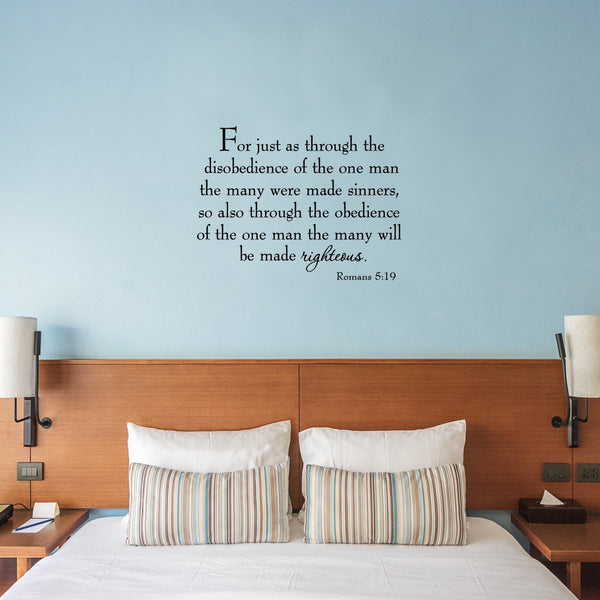 VWAQ For Just as Through the Disobedience of the One Man Wall Decal - VWAQ Vinyl Wall Art Quotes and Prints