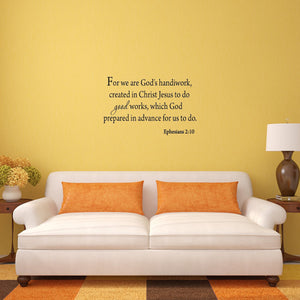 VWAQ For We Are God's Handiwork, Created In Christ Jesus To Do Good Works Wall Decal - VWAQ Vinyl Wall Art Quotes and Prints