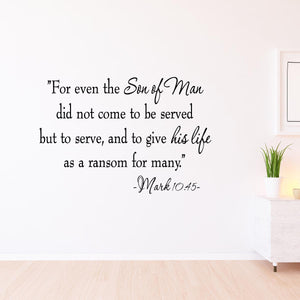 VWAQ For Even The Son Of Man Bible Wall Quotes Decal Mark 10:45 - VWAQ Vinyl Wall Art Quotes and Prints