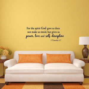 2 Timothy 1:7 Wall Decal For the Spirit God Gave Us Does Not Make Us Timid - VWAQ Vinyl Wall Art Quotes and Prints