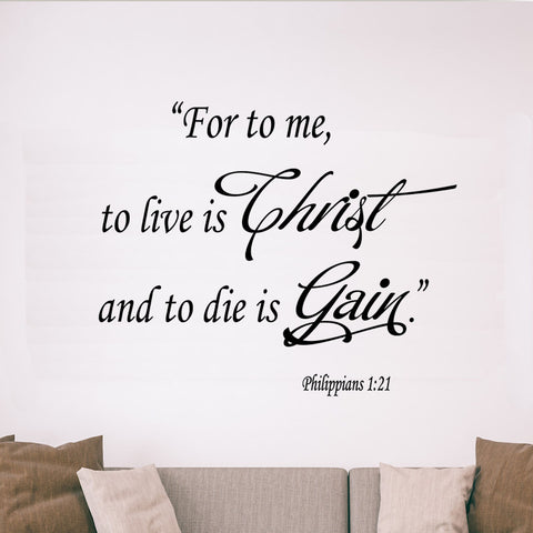 VWAQ For Me to Live is Christ Philippians 1:21 Bible Wall Decal - VWAQ Vinyl Wall Art Quotes and Prints