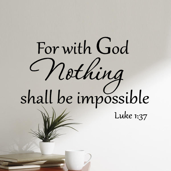 VWAQ For With God Nothing Shall Be Impossible Luke 1:37 Wall Decal - VWAQ Vinyl Wall Art Quotes and Prints