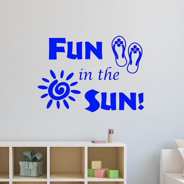VWAQ Fun in The Sun Sticker - Fun Wall Decals Quotes - Sun Vinyl Wall Art - VWAQ Vinyl Wall Art Quotes and Prints