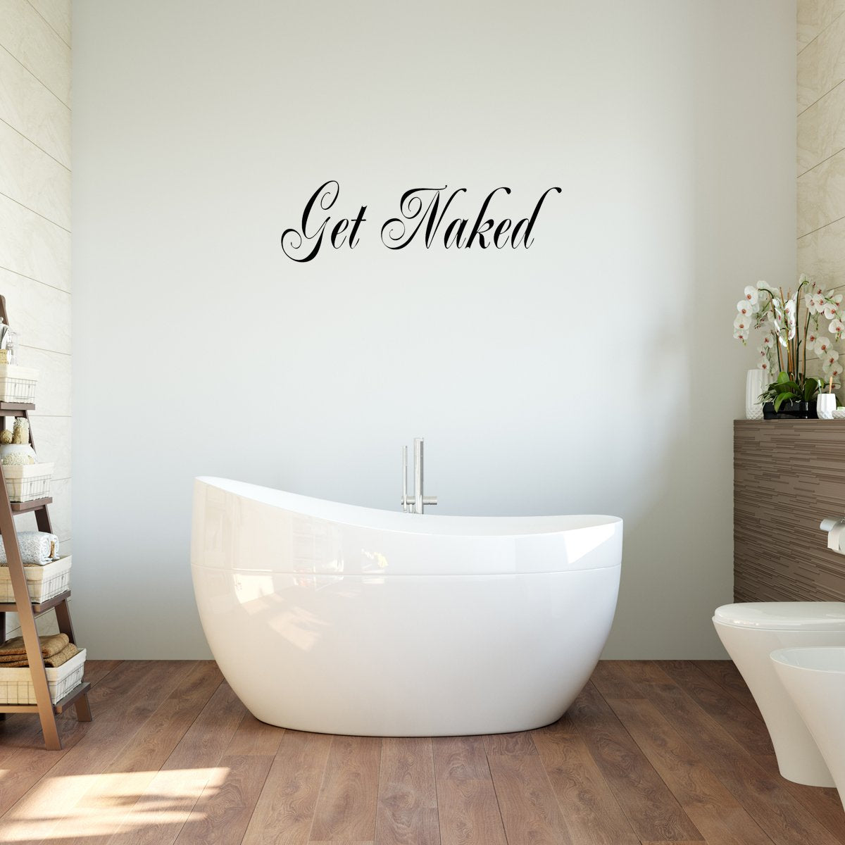 Get Naked Quote Wall Art Decal Sticker Q223