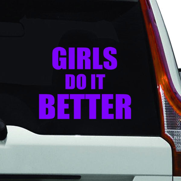 VWAQ Girls Do It Better, Car Sticker - VWAQ Vinyl Wall Art Quotes and Prints