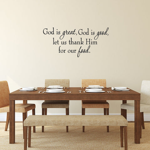 VWAQ God is Great, God is Good, Let Us Thank Him For Our Food Wall Decal - VWAQ Vinyl Wall Art Quotes and Prints