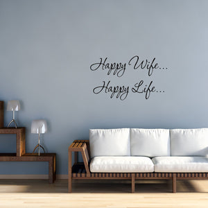 VWAQ Happy Wife Happy Life... Vinyl Wall art Decal - VWAQ Vinyl Wall Art Quotes and Prints