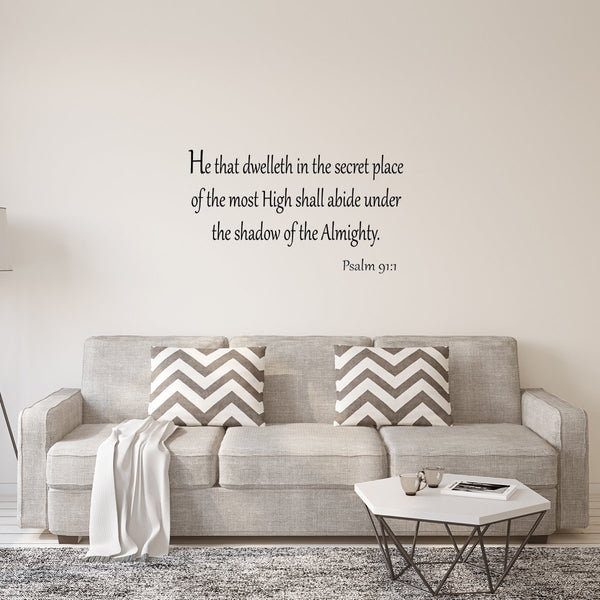 VWAQ He That Dwelleth in the Secret Place of the Most High Wall Decal - VWAQ Vinyl Wall Art Quotes and Prints