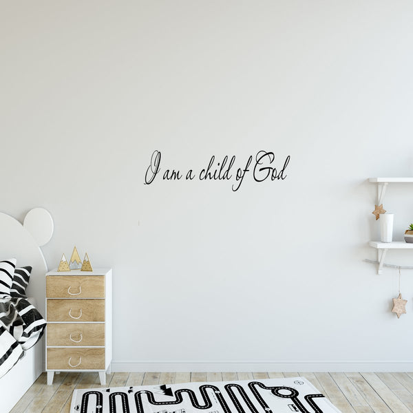 VWAQ I Am a Child of God Vinyl Wall Decal - VWAQ Vinyl Wall Art Quotes and Prints