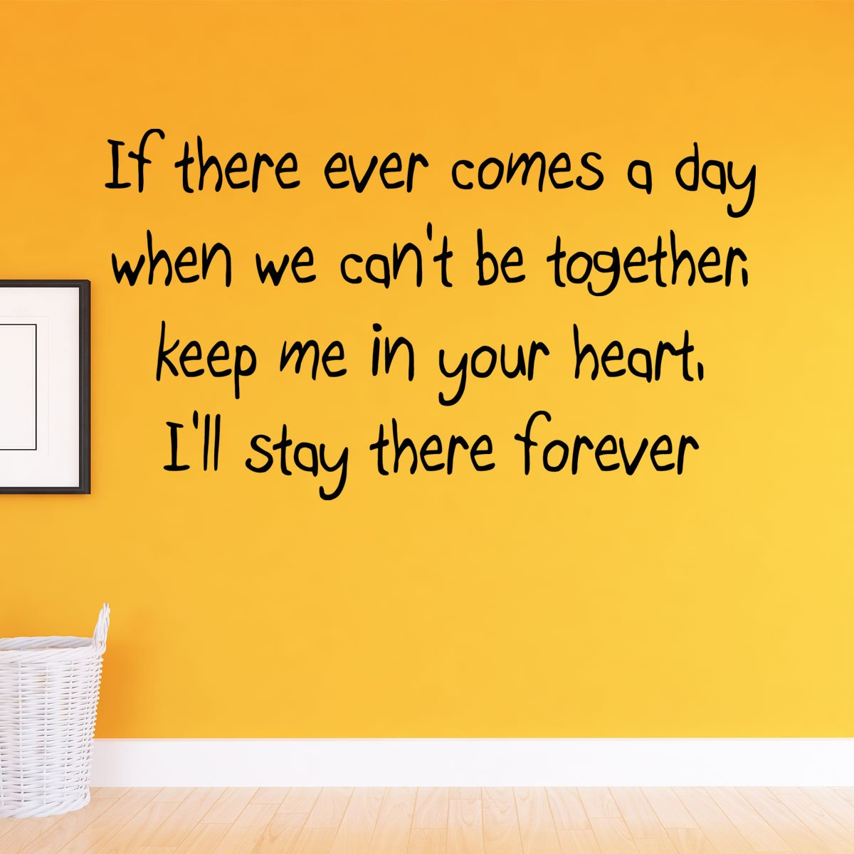 VWAQ If There Ever Comes A Day When We Can\'t Be Together Winnie The Pooh  Quotes Wall Decor