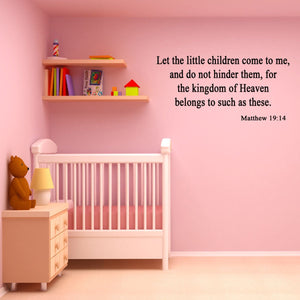 VWAQ Let the Little Children Come to Me Matthew 19:14 Wall Decal - VWAQ Vinyl Wall Art Quotes and Prints