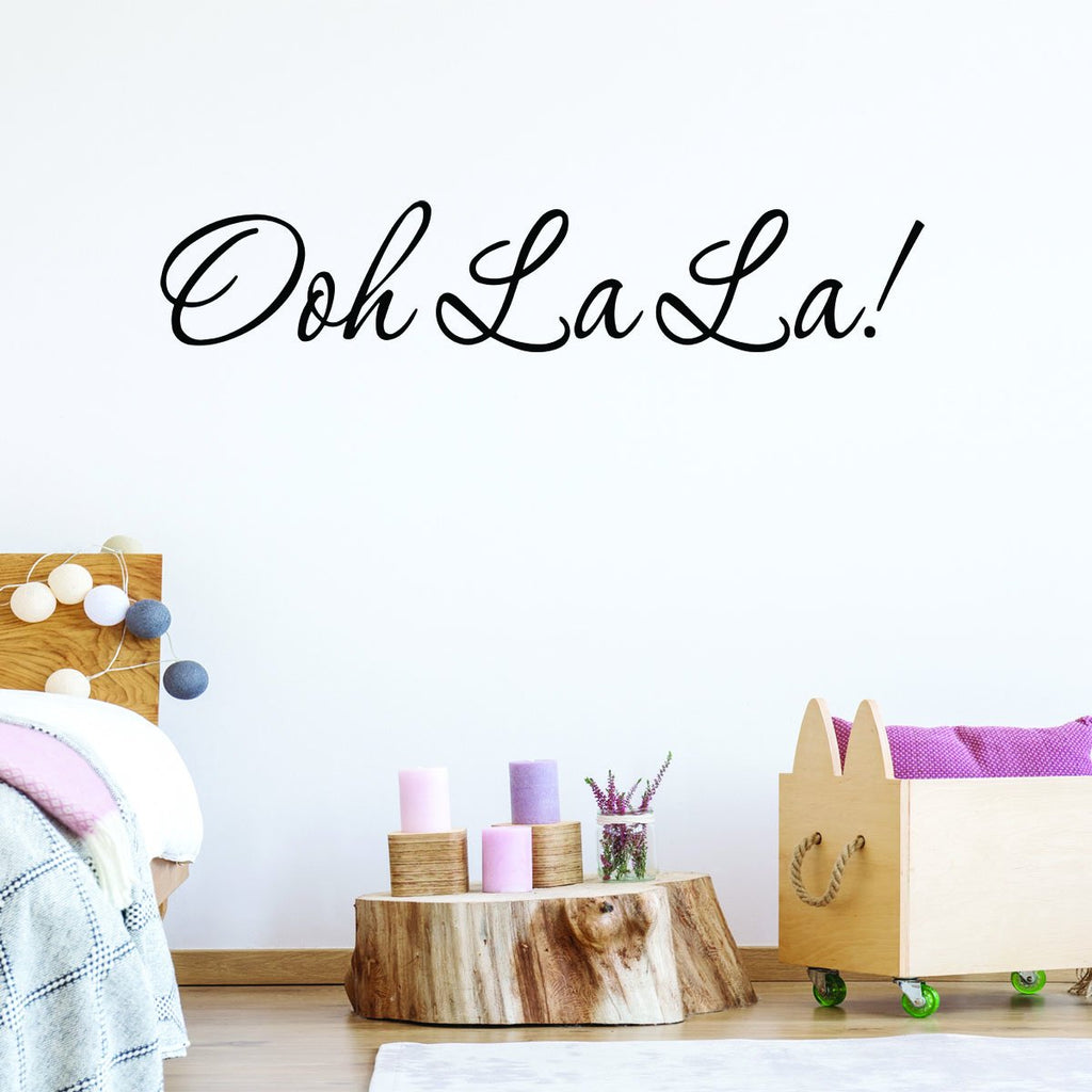 Ooh La La Paris France Wall Decal Quotes Sayings