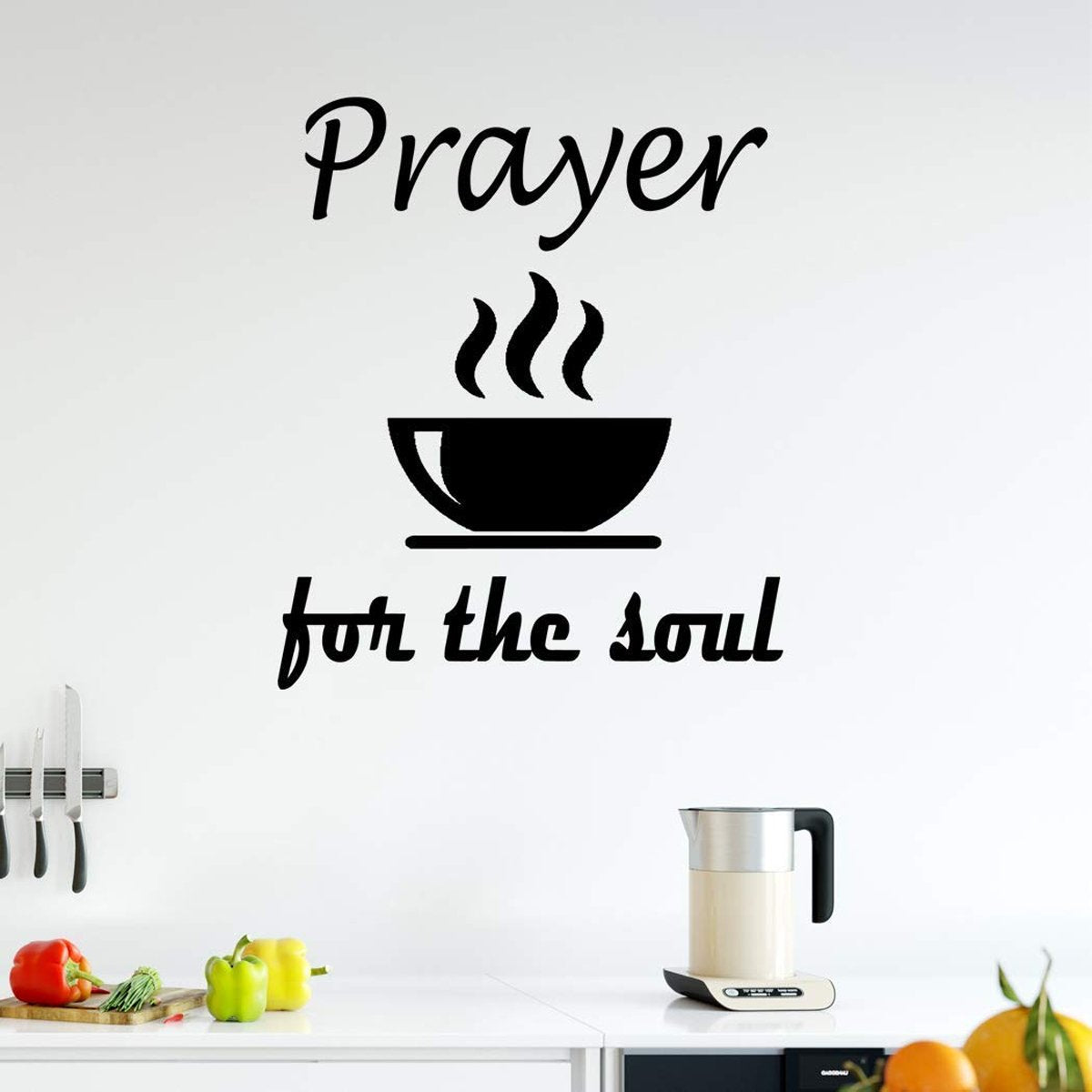 Prayer Soup The Soul Wall Art Decal Decor, Prayer Vinyl Wall Quote Stickers