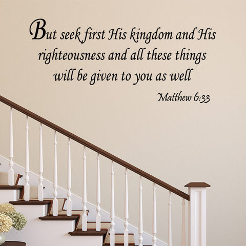 VWAQ But Seek First His Kingdom Matthew 6:33 Bible Wall Quotes Decal - VWAQ Vinyl Wall Art Quotes and Prints