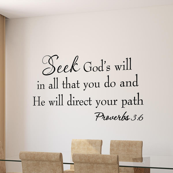 VWAQ Seek God's Will in All That You Do Proverbs 3:6 Bible Vinyl Wall Decal - VWAQ Vinyl Wall Art Quotes and Prints