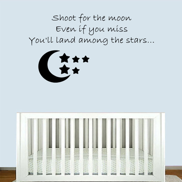 VWAQ Shoot For The Moon Even If You Miss You'll Land Among The Stars Vinyl Wall Decal -