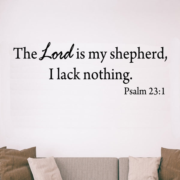 VWAQ The Lord Is My Shepherd, I Lack Nothing Psalm 23:1 Vinyl Wall Decal -18099 - VWAQ Vinyl Wall Art Quotes and Prints