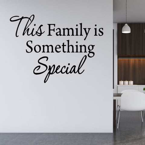 VWAQ This Family is Something Special Vinyl Wall art Decal - VWAQ Vinyl Wall Art Quotes and Prints
