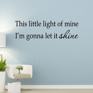 VWAQ This Little Light of Mine I'm Gonna Let It Shine Vinyl Wall Decal - VWAQ Vinyl Wall Art Quotes and Prints