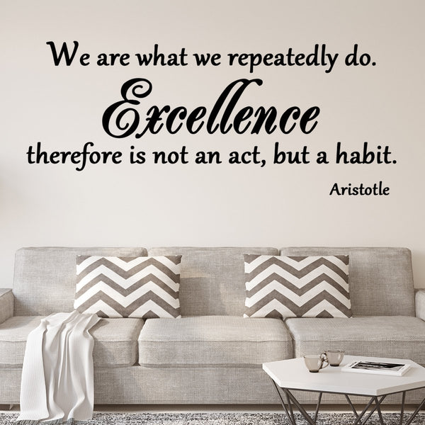 VWAQ We are what we repeatedly do Wall Decal - VWAQ Vinyl Wall Art Quotes and Prints