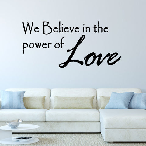 VWAQ We Believe in Power of Love Wall Decal