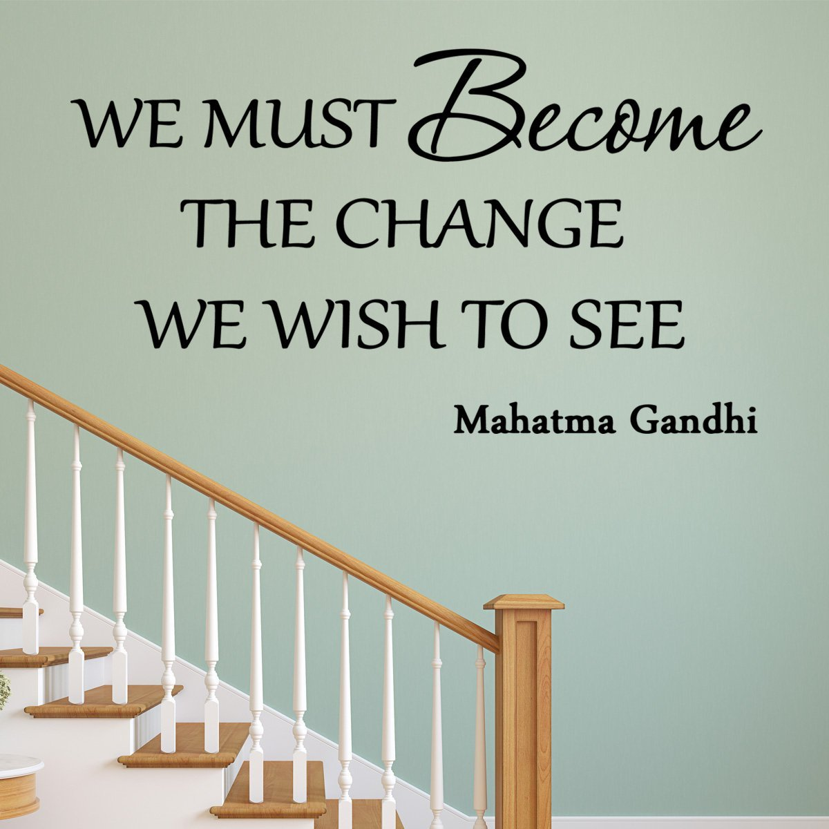We Must Become the Change We Want to See Gandhi Wall Decal