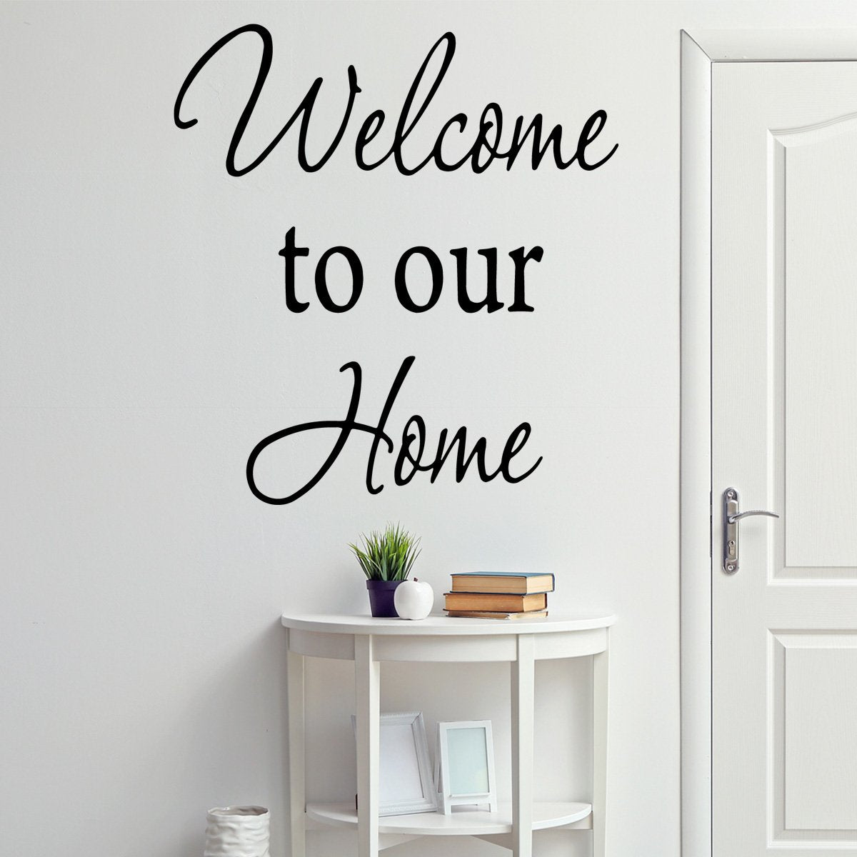 VWAQ Welcome To Our Home Wall Decal - Version 1 - VWAQ Vinyl Wall Art Quotes and Prints