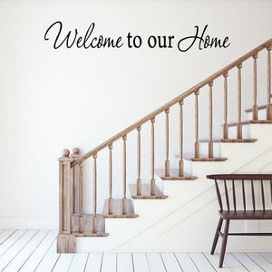 VWAQ Welcome To Our Home Wall Decal