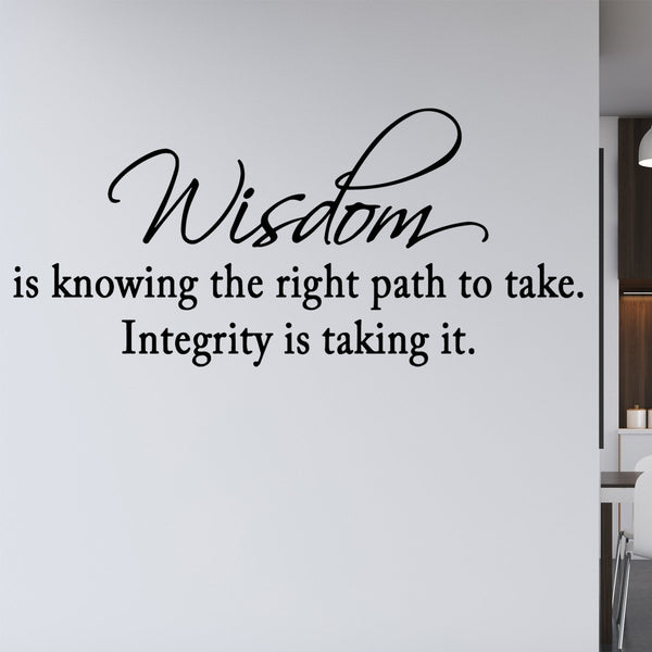 VWAQ Wisdom is Knowing the Right Path to Take Wall Decal - VWAQ Vinyl Wall Art Quotes and Prints