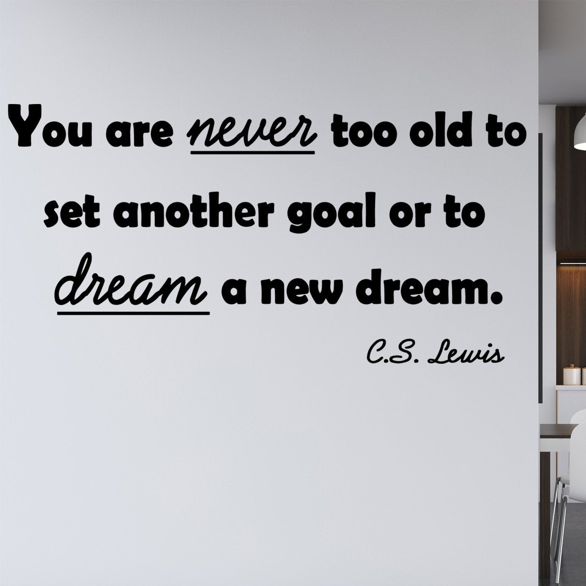 You are never too old to set another goal wall decal